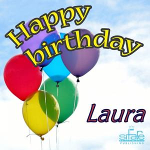 Happy Birthday to You (Birthday Laura)