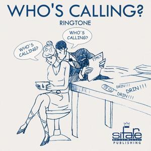 Who's Calling? (RingTone)