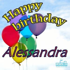 Happy Birthday to You (Birthday Alessandra)