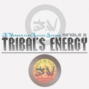 Tribal's Energy (Single)