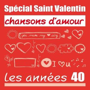 Spécial Saint-Valentin - Chansons d'amour : les années 40