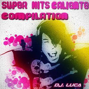 Super Hits Caliente Compilation 2012