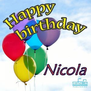 Happy Birthday to You (Birthday Nicola)