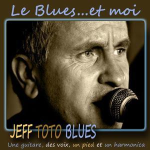 Le blues... et moi
