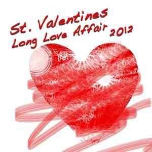 St. Valentines Long Love Affair 2012