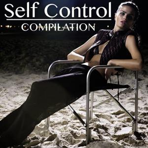 Self Control Compilation