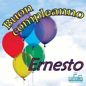 Tanti auguri a te (Auguri Ernesto)
