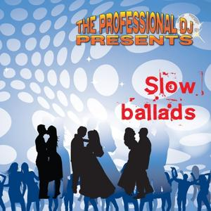 Slow Ballads (Dance Floor Fillers)
