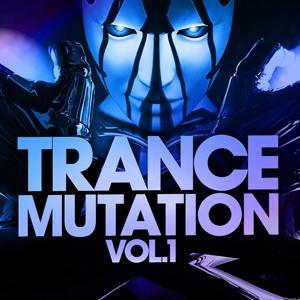 Trance Mutation, Vol.1 (Best of Top Trance Killer)