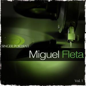 Singer Portrait - Miguel Fleta, Vol. 1