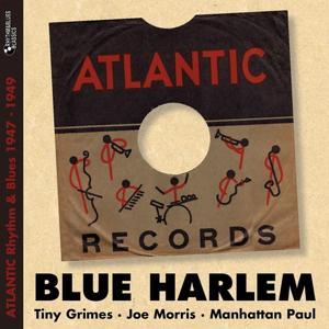 Blue Harlem (Atlantic Rhythm & Blues 1947 - 1949)