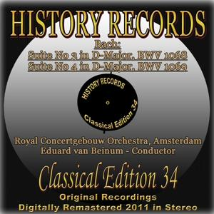 Suite No. 3 in D Major, BWV 1068 & Suite No. 4 in D Major, BWV 1069 (History Records - Classical Edition 34 - Original Recordings Digitally Remastered 2011 in Stereo)