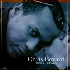 Chris Lovard (Sans bruit)