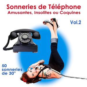 Sonneries de téléphone, amusantes, insolites ou coquines