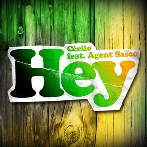 Hey (feat. Agent Sasco)