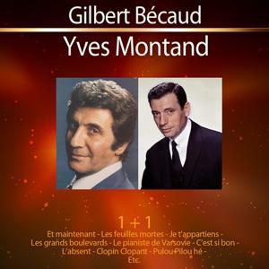 1+1 Gilbert Bécaud - Yves Montand