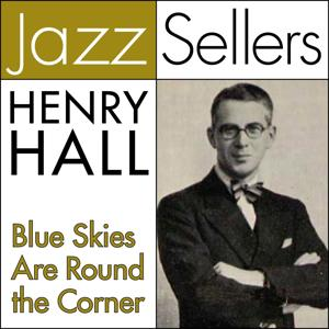 Blue Skies Are Round the Corner (JazzSellers)