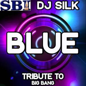 Blue - DJ Tribute to Big Bang