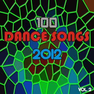 100 Dance Songs 2012, Vol. 2