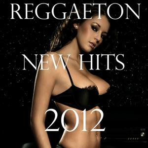 Reggaeton New Hits 2012