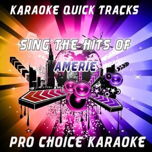 Karaoke Quick Tracks - Sing the Hits of Amerie (Karaoke Version) (Originally Performed By Amerie)