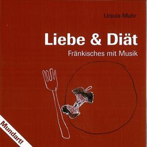 Liebe & Diät (Fränkisches mit musik)