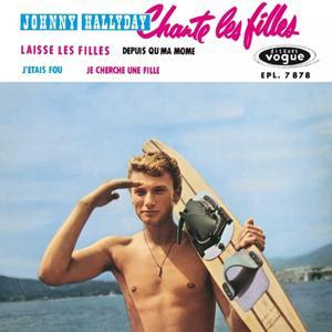 Johnny Hallyday chante les filles, vol. 10 (Version coffret Les Années Vogue, vol. 2)
