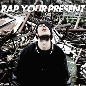 Rap Your Present