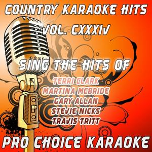 Country Karaoke Hits, Vol. 134 (The Greatest Country Karaoke Hits)