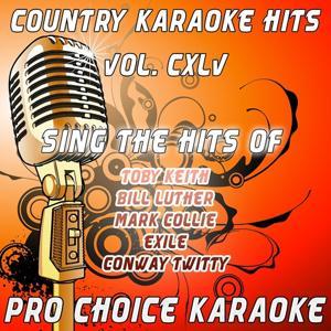 Country Karaoke Hits, Vol. 145 (The Greatest Country Karaoke Hits)