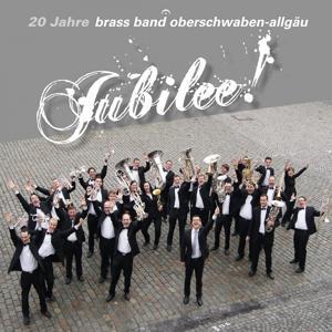 Jubilee! (20 Jahre Brass Band Oberschwaben-Allgäu)