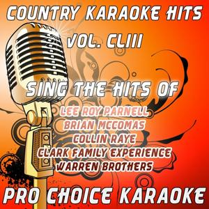 Country Karaoke Hits, Vol. 153 (The Greatest Country Karaoke Hits)