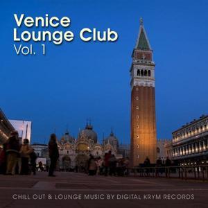 VENICE LOUNGE CLUB VOL. 1