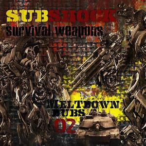 Meltdown Dubs 02: Survival Weapons