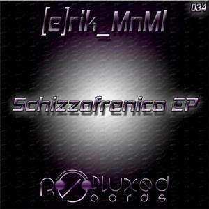 Schizzofrenico EP