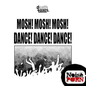 MOSH! MOSH! MOSH!//DANCE! DANCE! DANCE!