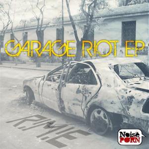 Garage Riot EP