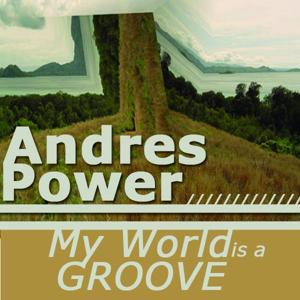 My World Is a Groove - Single