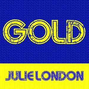 Gold: Julie London