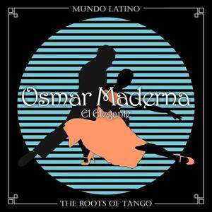 The Roots of Tango - El Elegante