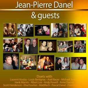 Jean-Pierre Danel & Guests