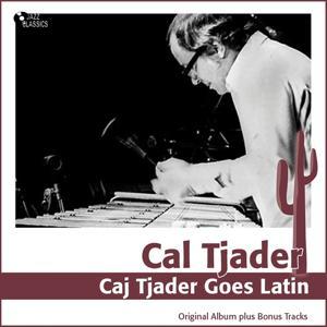 Cal Tjader Goes Latin (Original Album Plus Bonus Tracks)