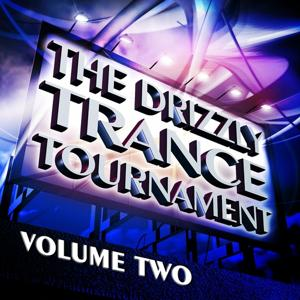 The Drizzly Trance Tournament, Vol.2 VIP Edition (The Formula of Progressive and Melodic Trance)