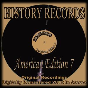 History Records - American Edition 7 (Original Recordings Digitally Remastered 2012 in Stereo)