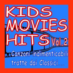 Kids Movies Hits, Vol. 2 (...canzoni indimenticabili tratte dai classici...)