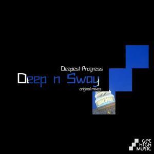 Deep'n'Sway (Original Mixes)