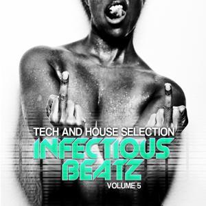 Infectious Beatz, Vol. 5 (Tech & House Collection)