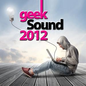 Geek Sound 2012
