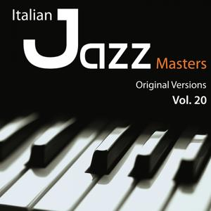 Italian Jazz Masters, Vol. 20 (Original Versions)