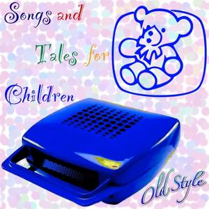 Songs and Tales for Children